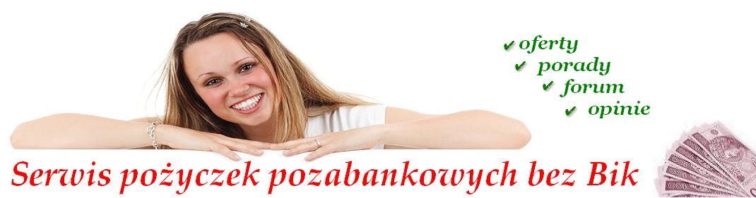 Po�yczki pozabankowe bez bik na dow�d na raty przez internet
